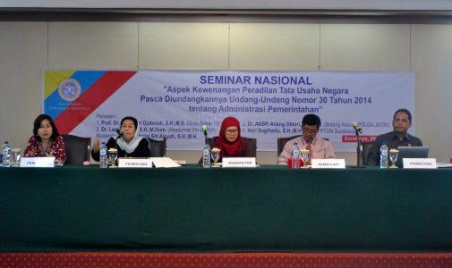 "FH UNAIR Selenggarakan Seminar Nasional:  ""Aspek Kewenangan Peradilan TUN Pasca Diundangkannya Undang-Undang No.30 Tahun 2014 Tentang Administrasi Pemerintahan"""