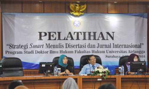 Tingkatkan Kualitas Calon Lulusan, Prodi S3 Ilmu Hukum FH UNAIR Adakan Pelatihan Penulisan Disertasi dan Jurnal Internasional