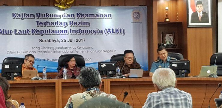 PENYELENGGARAAN KAJIAN HUKUM DAN KEAMANAN TERHADAP REZIM ALUR LAUT KEPULAUAN INDONESIA (ALKI) KERJASAMA FH UNAIR-KEMENLU