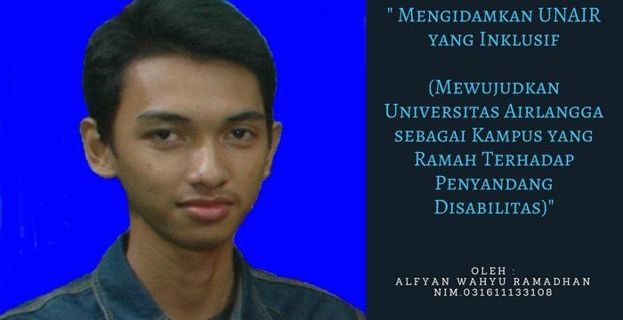 Mengidamkan UNAIR yang Inklusif  (Mewujudkan Universitas Airlangga sebagai Kampus yang Ramah Terhadap  Penyandang Disabilitas)