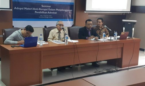 FACULTY OF LAW AIRLANGGA UNIVERSITY AND YLBHI HOLDS SEMINAR ON ANTI-CORRUPTION ADVOCATE EDUCATION