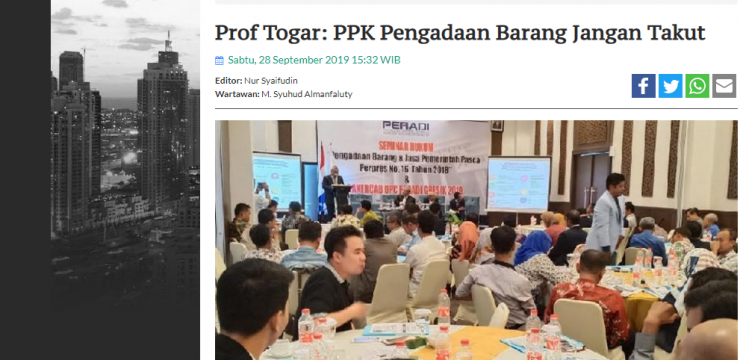 Prof Togar: PPK Pengadaan Barang Jangan Takut