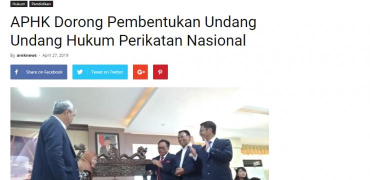 APHK Dorong Pembentukan Undang Undang Hukum Perikatan Nasional