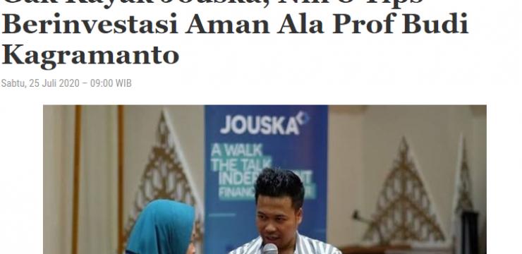 Gak Kayak Jouska, Nih 8 Tips Berinvestasi Aman Ala Prof Budi Kagramanto