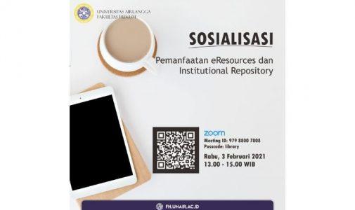 Sosialisasi: Pemanfaatan eResources dan Institutional Repository