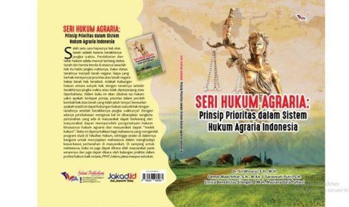 Seri Hukum Agraria: Prinsip Prioritas dalam Sistem Hukum Agraria Indonesia