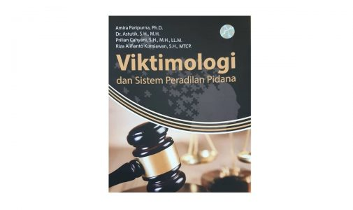 Viktimologi dan Sistem Peradilan Pidana