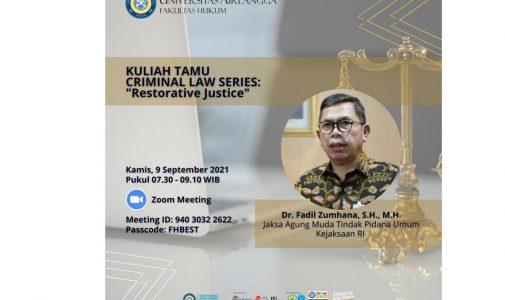 """Kuliah Tamu Criminal Law Series: """"Restorative Justice"""""""