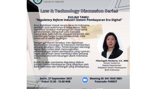 """Kuliah Tamu:""""Regulatory Reform Industri Sistem Pembayaran Era Digital"""""""