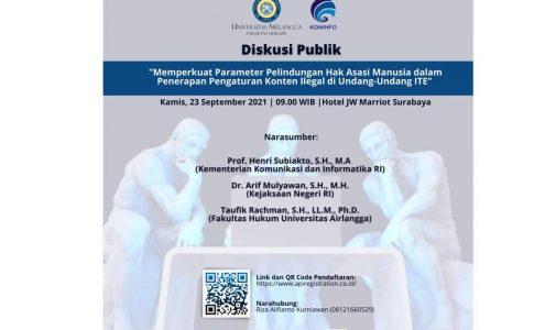 "Diskusi Publik: ""Memperkuat Parameter Pelindungan Hak Asasi Manusia dalam Penerapan Pengaturan Konten Ilegal di Undang-Undang ITE"""